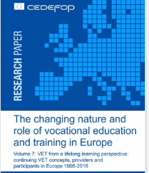 Changing nature and role of vocational education and training (VET) in Europe